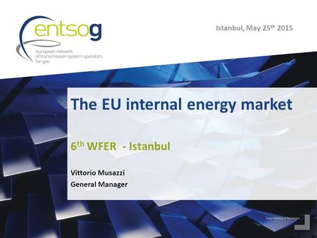 The EU internal energy market