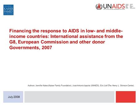 Financing the response to AIDS in low- and middle- income countries: International assistance from the G8, European Commission and other donor Governments,