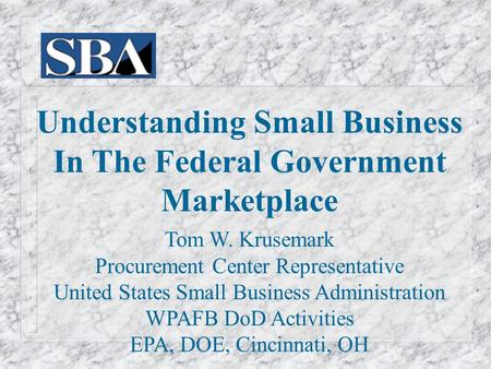 Understanding Small Business In The Federal Government Marketplace