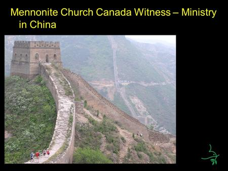 Mennonite Church Canada Witness – Ministry in China.