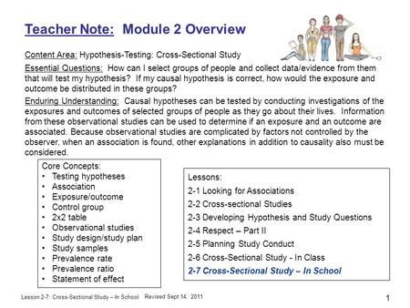 Lesson 2-7: Cross-Sectional Study – In School Teacher Note: Module 2 Overview Content Area: Hypothesis-Testing: Cross-Sectional Study Essential Questions: