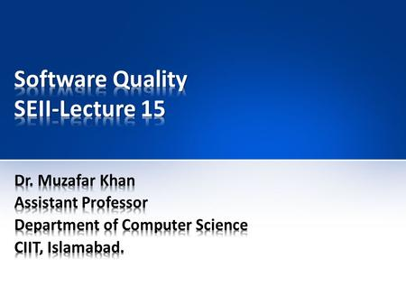 Software Quality SEII-Lecture 15