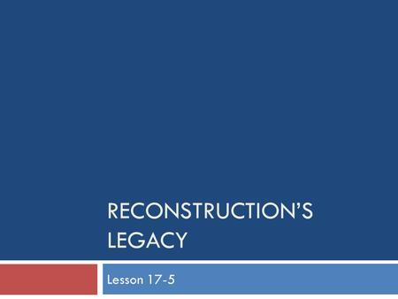 Reconstruction's Legacy