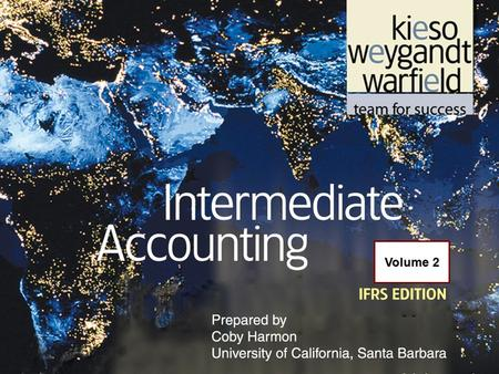 19-1 Volume 2. 19-2 C H A P T E R 19 ACCOUNTING FOR INCOME TAXES Intermediate Accounting IFRS Edition Kieso, Weygandt, and Warfield.