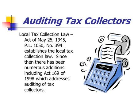 Auditing Tax Collectors