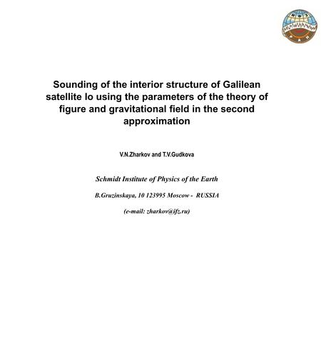 Sounding of the interior structure of Galilean satellite Io using the parameters of the theory of figure and gravitational field in the second approximation.