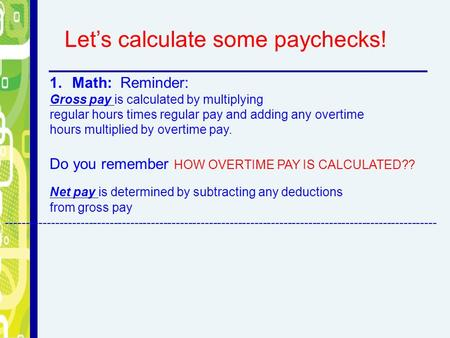 Let's calculate some paychecks!
