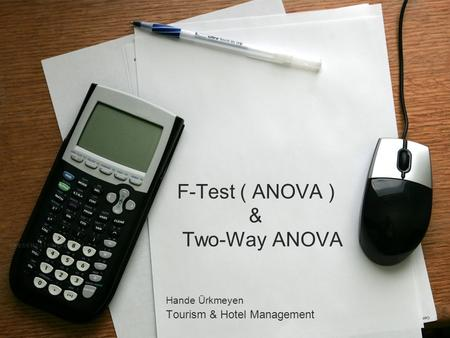 F-Test ( ANOVA ) & Two-Way ANOVA