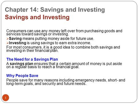 Chapter 14: Savings and Investing Savings and Investing