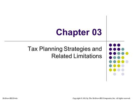 Tax Planning Strategies and Related Limitations