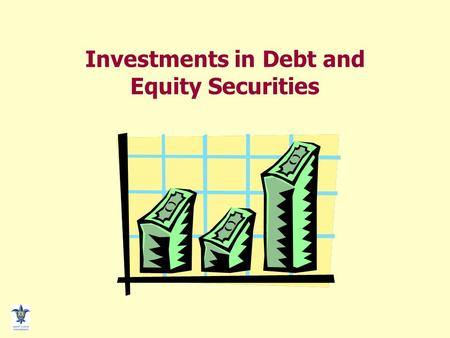 Investments in Debt and Equity Securities. TEMPORARY INVESTMENTS  Use of idle cash  Low risk investments  Quickly and easily converted to cash  Securities.