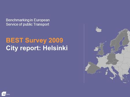 BEST Survey 2009 City report: Helsinki Benchmarking in European Service of public Transport.