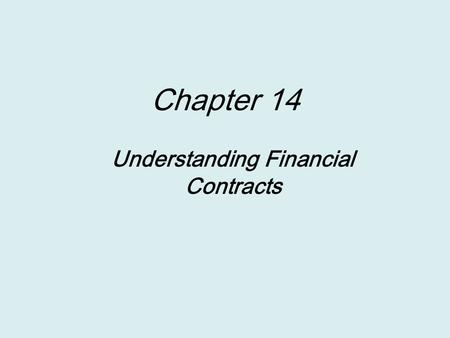Understanding Financial Contracts