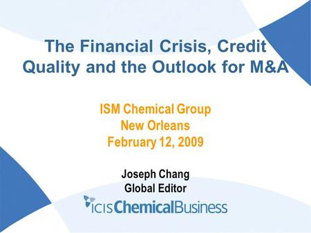 The Financial Crisis, Credit Quality and the Outlook for M&A