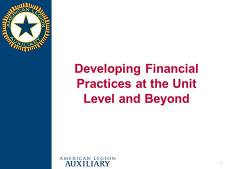 1 Developing Financial Practices at the Unit Level and Beyond.