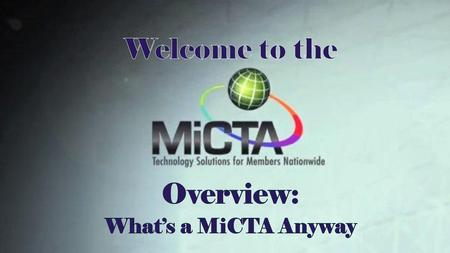 MiCTA = Michigan Collegiate Telecommunications Association.