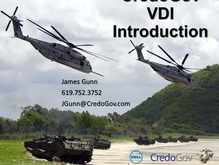 CredoGov VDI Introduction James Gunn