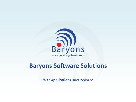 Baryons Software Solutions Web Applications Development.