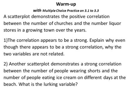 Warm-up with Multiple Choice Practice on 3.1 to 3.3