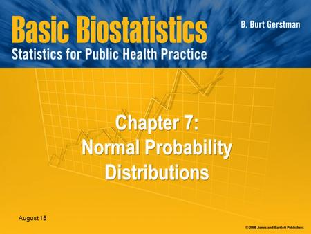 Chapter 7: Normal Probability Distributions