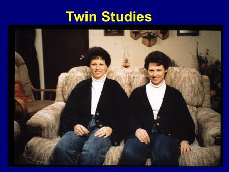 WPA Twin Studies. WPA Dissecting Genetic Vs Environmental Effects Identical twins have identical DNA, while dizygotic twins share 50% of their DNAIdentical.
