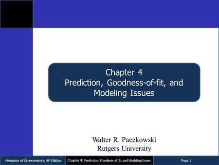 Prediction, Goodness-of-fit, and Modeling Issues