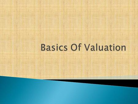  Business valuation is a logical, defendable process of arriving at the opinion as to the worth of a business given the information available, assumptions.