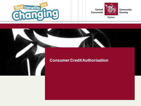 Consumer Credit Authorisation. Community Housing Cymru Cartrefi Cymunedol Consumer Credit Authorisation https://www.youtube.com/watch?v=Cz2-ukrd2VQ https://www.google.co.uk/search?q=bear+basketball+observatio.