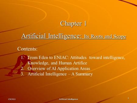 Artificial Intelligence: Its Roots and Scope