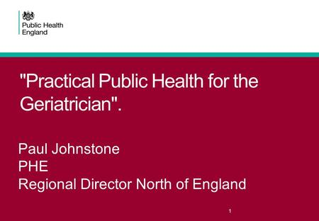 Practical Public Health for the Geriatrician.