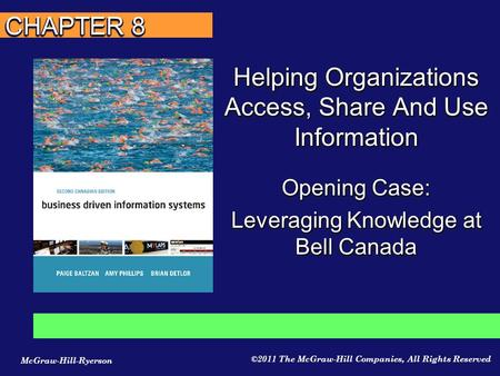 Opening Case: Leveraging Knowledge at Bell Canada