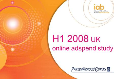 H1 2008 UK online adspend study. 1. Introduction.