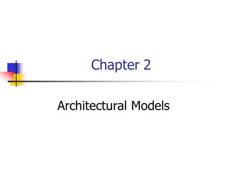 Chapter 2 Architectural Models. Keywords Middleware Interface vs. implementation Client-server models OOP.
