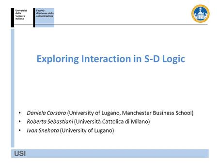 Exploring Interaction in S-D Logic