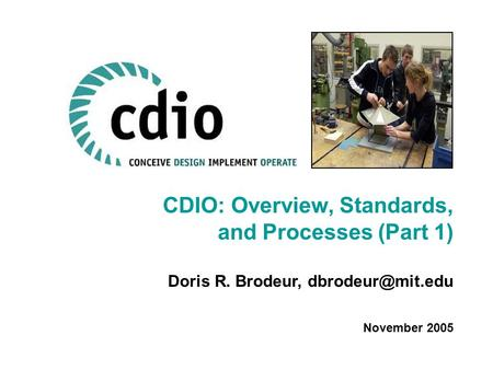 CDIO: Overview, Standards, and Processes (Part 1)