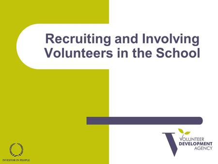 Recruiting and Involving Volunteers in the School.