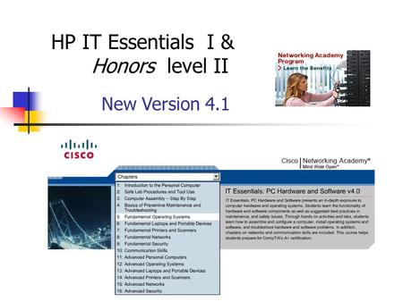 Mr. Batchelor HP IT Essentials I & Honors level II New Version 4.1.