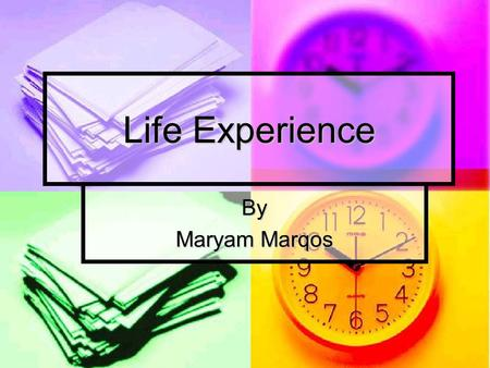 Life Experience By Maryam Marqos. Where did I come from? I came from Greece but I am originally from Iraq. I came from Greece but I am originally from.