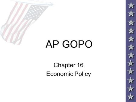 AP GOPO Chapter 16 Economic Policy. Financial Reform.