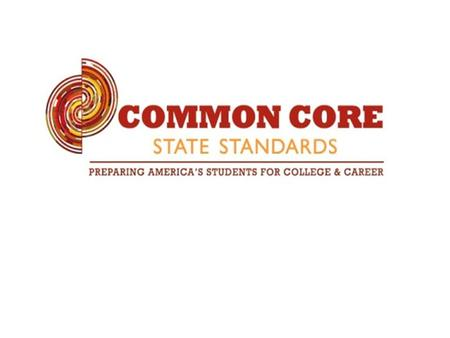 Common Core State Standards Video-Common Core Overview.