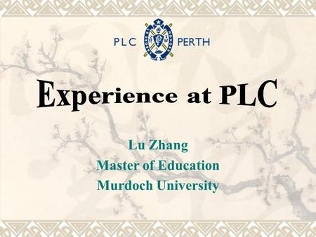 Lu Zhang Master of Education Murdoch University. Contents  Introduction Introduction  About PLC About PLC  Plan of Visiting Plan of Visiting  Day.