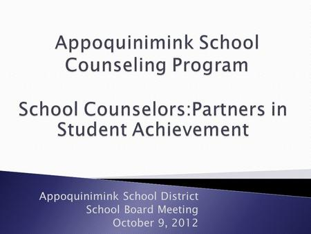 Appoquinimink School District School Board Meeting October 9, 2012.