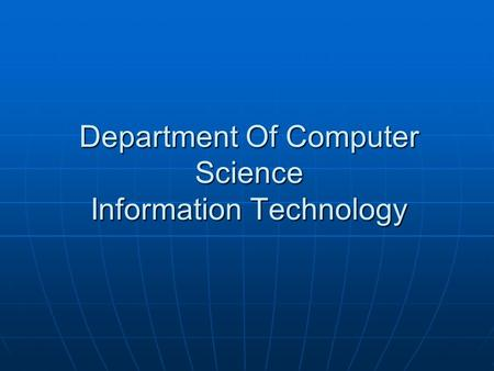 Department Of Computer Science Information Technology.