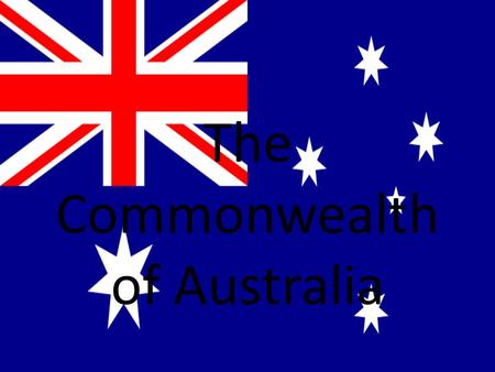 The Commonwealth of Australia. Facts about Australia Australia is the sixth largest country in the world. The nearest neighbours are Indonesia, East Timor,