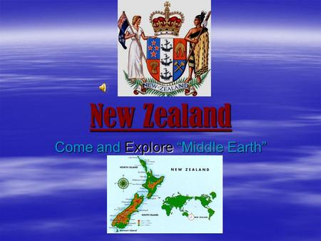 "New Zealand Come and Explore ""Middle Earth"". Kia Ora (Native Maori Greeting) Welcome to New Zealand."