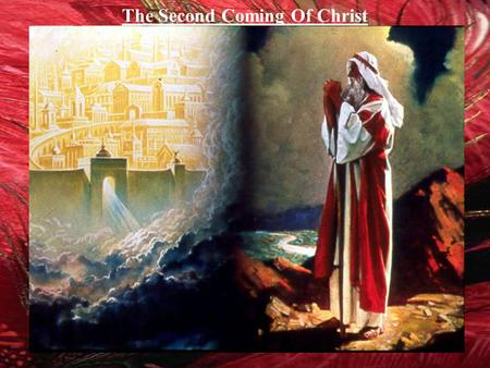 The Second Coming Of Christ. CHRIST John 14:3 I will come again. CHRIST Revelation 22:20 I will come again. Enoch Jude 1:14 Behold the LORD comes. Job.