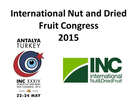 International Nut and Dried Fruit Congress 2015.