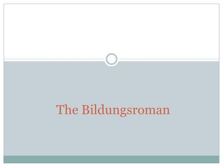 The Bildungsroman. Bildungsroman A bildungsroman is a novel that traces the psychological and moral development and maturation of the main character or.