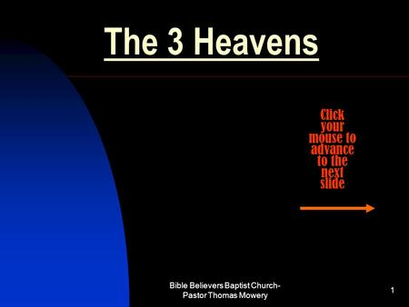 The 3 Heavens Click your mouse to advance to the next slide