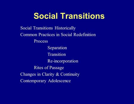 Adolescence Chapter 3 Social redefinition